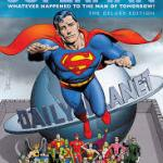 Better Late Than Never - SUPERMAN: WHATEVER HAPPENED TO THE MAN OF TOMORROW?