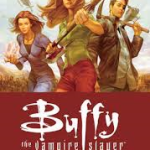Better Late Than Never - BUFFY THE VAMPIRE SLAYER Season 8, Vol. 1-3