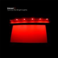 interpol-turnonthebrightlights