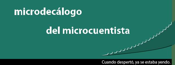 Decálogo del microcuentista