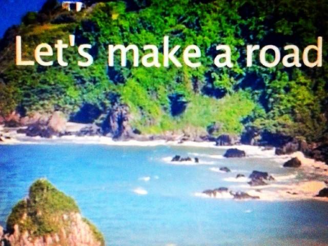 Let's make a road