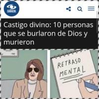 """Respuesta a CaracolTv: """"Castigo divino: 10 personas que se burlaron de Dios y murieron"""""""