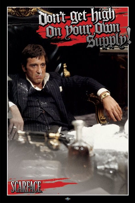 Scarface posters  Scarface Cocaine Dont Get High poster