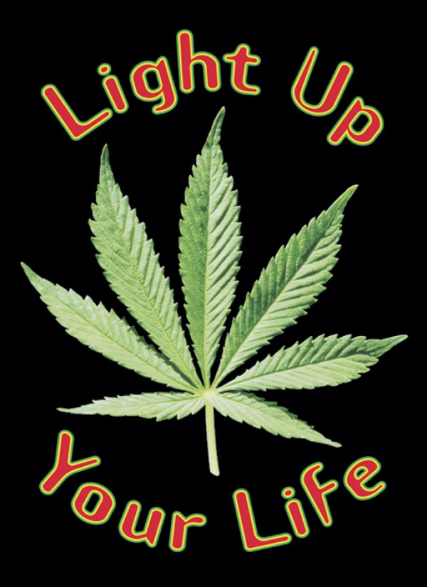 Cannabis Posters Cannabis Light Up Your Life Poster