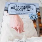 Pâtisserie, Boulangerie, Traiteur, si tu passes ton CAP, le livre pro qu'il te faut