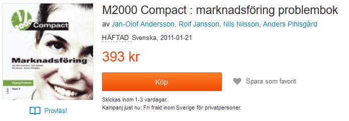 M2000 Compact : marknadsföring problembok av Jan-Olof Andersson, Rolf Jansson, Nils Nilsson, Anders Pihlsgård 9789147096077