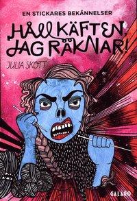 Håll käften, jag räknar! : en stickares bekännelser av Julia Skott