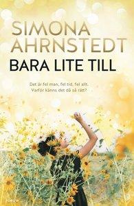 Bara lite till av Simona Ahrnstedt