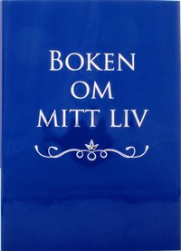 Boken om mitt liv av Mats Billmark, Susan Billmark