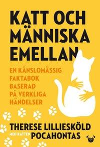 Katt och människa emellan av Therese Lilliesköld