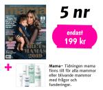 Tidningen Mama + Eucerin hudvårdsprodukter