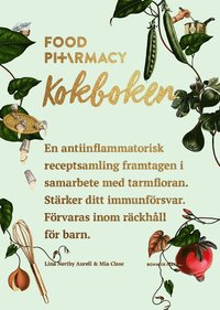 bokrea Food Pharmacy : kokboken av Mia Clase, Lina Nertby Aurell