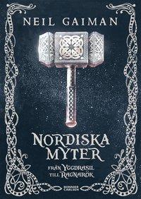 Nordiska myter : från Yggdrasil till Ragnarök av Neil Gaiman