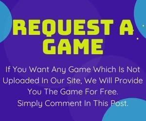 Request A Game To Panoakil. A Free Games Downloading Sites For Pc