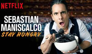 Sebastian Maniscalco – Stay Hungry