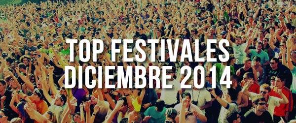 Top Festivales: Diciembre 2014