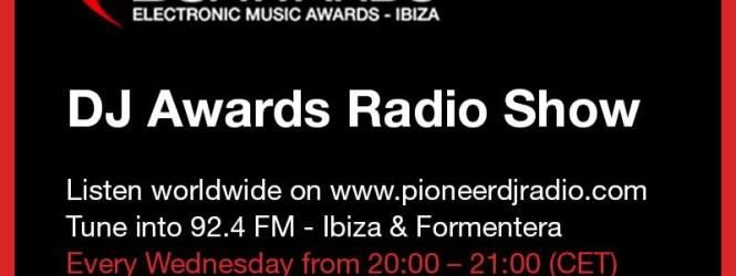 Lanzamiento en Pioneer DJ Radio del DJ Awards Radio ShowMiércoles 12 de Agosto