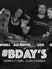 Cumpleaños DJs Oscar Campbell, Ale Reeves, Ricardo Molinari, Gos
