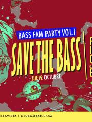 Save The Bass: #BassFam Party Club Ambar