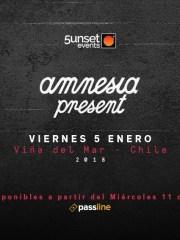 Amnesia present ★ Viernes 05 Enero 2018 – Viña del Mar