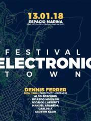 Electronic Town Festival – Espacio Marina – 13 Enero 2018