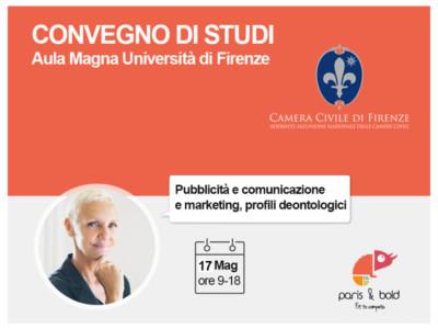 Firenze 17 maggio, tavola Rotonda: «Pubblicità comunicazione e marketing profili deontologici»