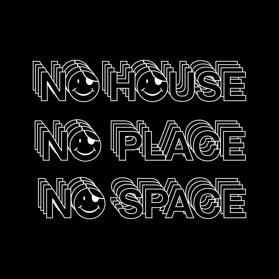 nohousenoplacenospace_black