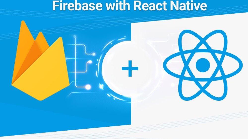 perché usare react native firebase