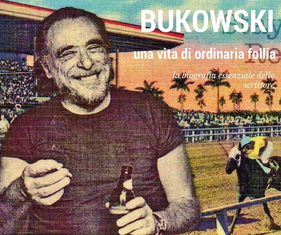 Have a nice Bukowski day su Rai Radio e con una nuova biografia!