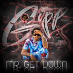 Big Gipp – Mr GetDown Mixtape | @GippGoodie