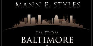 TAPE HUSTLER PRESENTS MANN E STYLES I'M FROM BALTIMORE MIX TAPE