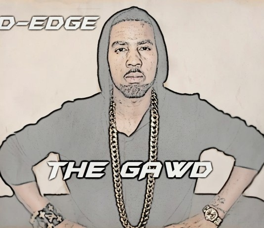 Rapper D-Edge Releases New Single Called The Gawd