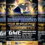 #ATL 4/2 #IndustriesMostWanted R&B showcase hosted by @tampamystic w/ music by @djsuch_n_such at #GMELounge