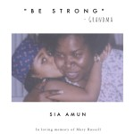 Sia Amun Ft. Mary Russell – BESTRONG   @SIAAMUN