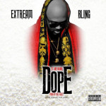 Rapper Extream Bling Drops A Crazy Record Called Dope | @EXTREAMBLING