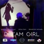 Bag Of Tricks Cat Drops Dope Visual For Dream Girl | @BagOfTricksCat @MegaRan
