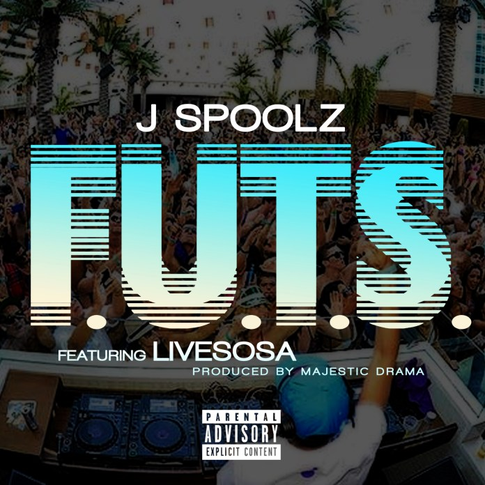 J Spoolz Releases Dope Record Called F.U.T.S. Featuring LiveSosa