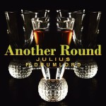 Track: Julius – Another Round Featuring Drumlord   @julius915