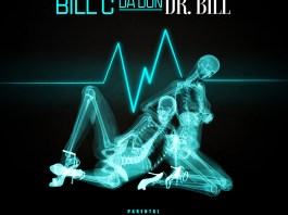 """Music Giant Bill C Da Don Injects Dose of Dopeness with """"Dr. Bill"""""""
