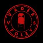 Track: Vader VS Foley – Steel Chair Music   @teek_hall @heykollateral @bootlegkev