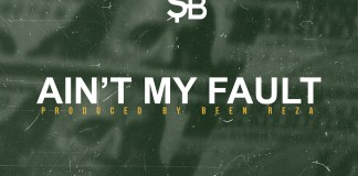 Track: SB – Ain't My Fault