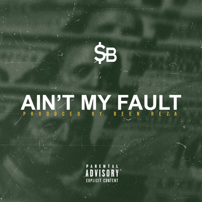 Track: SB – Ain't My Fault
