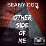 Track: Seany Doo – Other Side of Me | @seanydoo