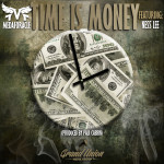 Track: MedafOracle – Time Is Money Featuring Ness Lee | @MedafOracle