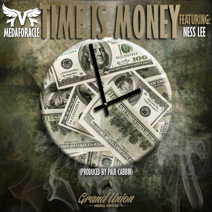 Track: MedafOracle - Time Is Money Featuring Ness Lee