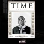 Track – Travla – Time | @TheRealTravla