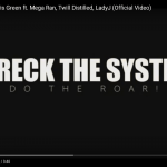Video: Wreck The System – Do The Roar | @WRECKTHESYSTEM