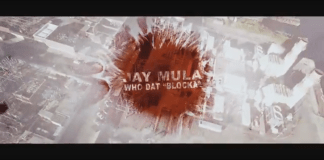 Video: Jay Mula – Blocka (Who Dat)