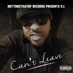Track: K.L. – Can't Leave | @k_dot_l