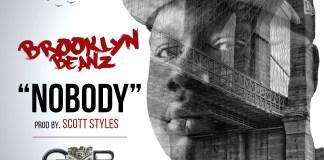 Brooklyn Beanz – Nobody